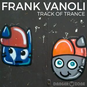 Frank_Vanoli_Track_of_Trance