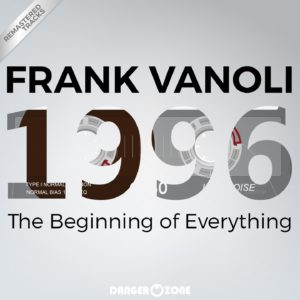 Frank Vanoli_1996 The Beginning of Everything